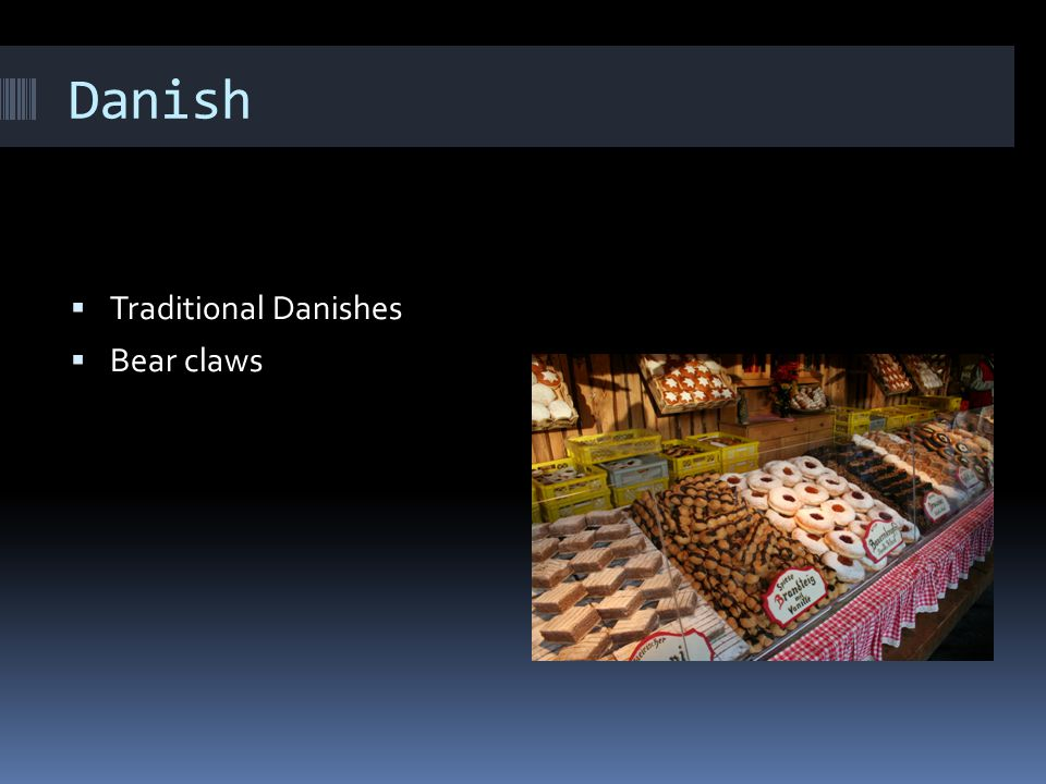 Danish Traditional Danishes Bear claws