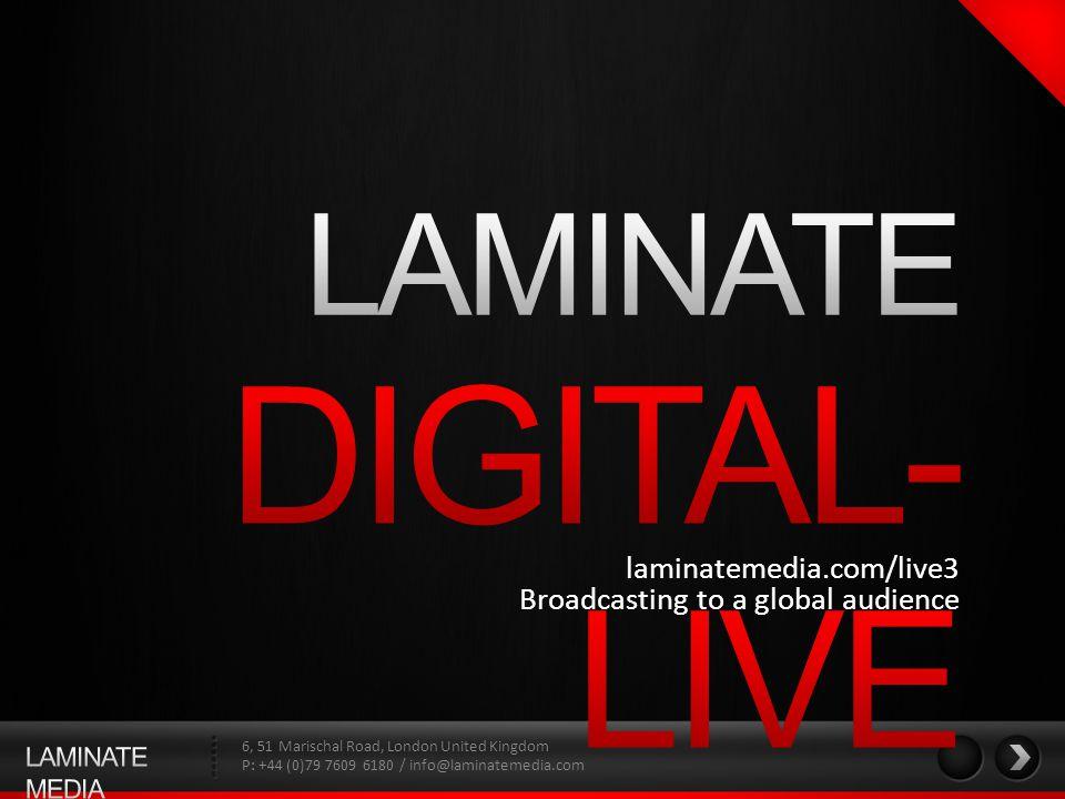 6, 51 Marischal Road, London United Kingdom P: +44 (0)79 7609 6180 / info@laminatemedia.com LAMINATE is a multi-platform media company.