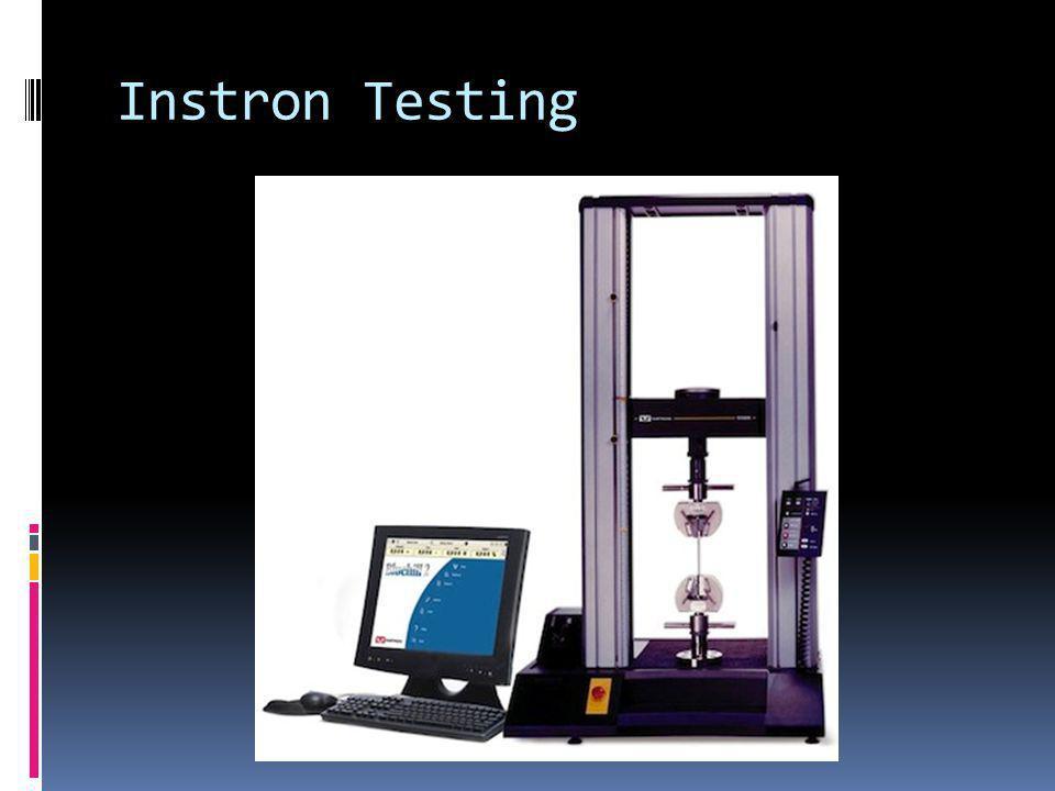 Instron Testing