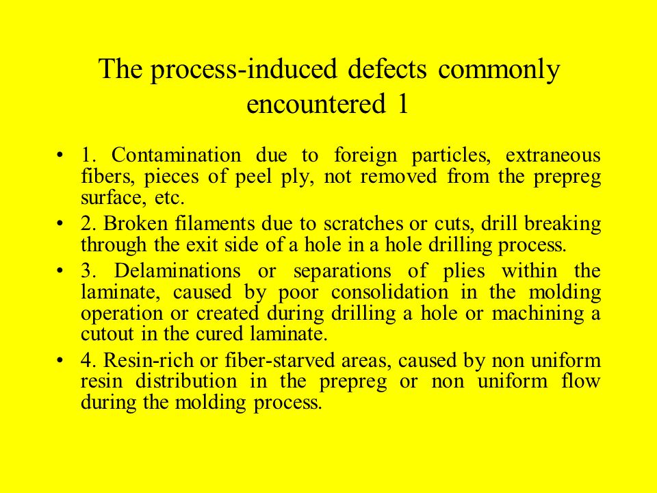 The process-induced defects commonly encountered 1 1.