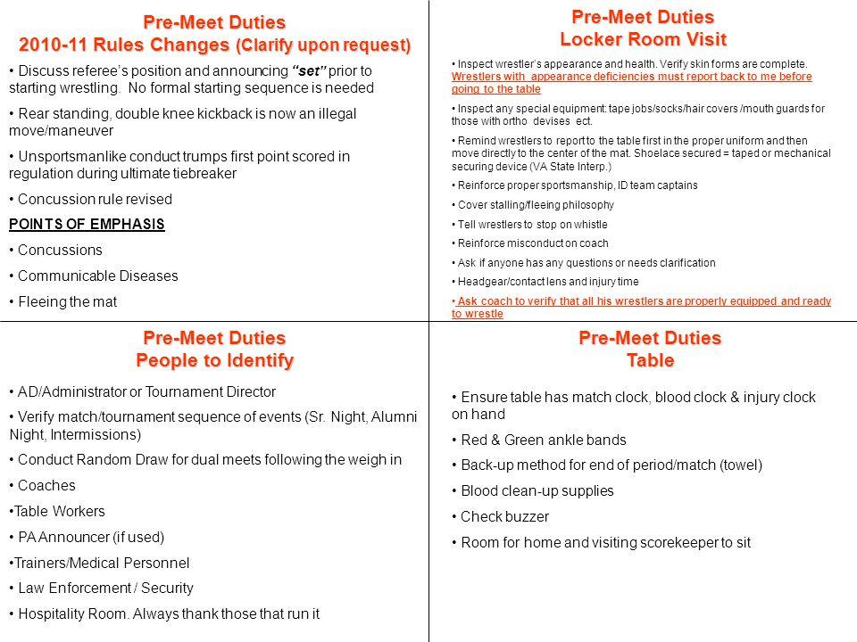 Pre-Meet Duties Wrestling Area Check mat seams Check team Benches.