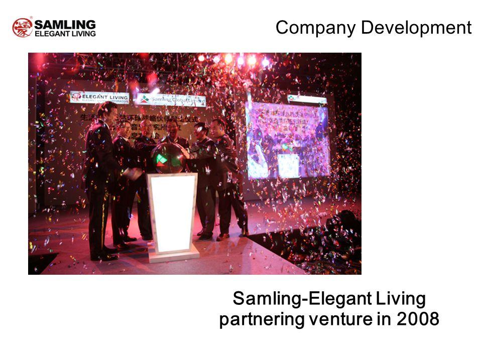 Samling-Elegant Living partnering venture in 2008 Company Development