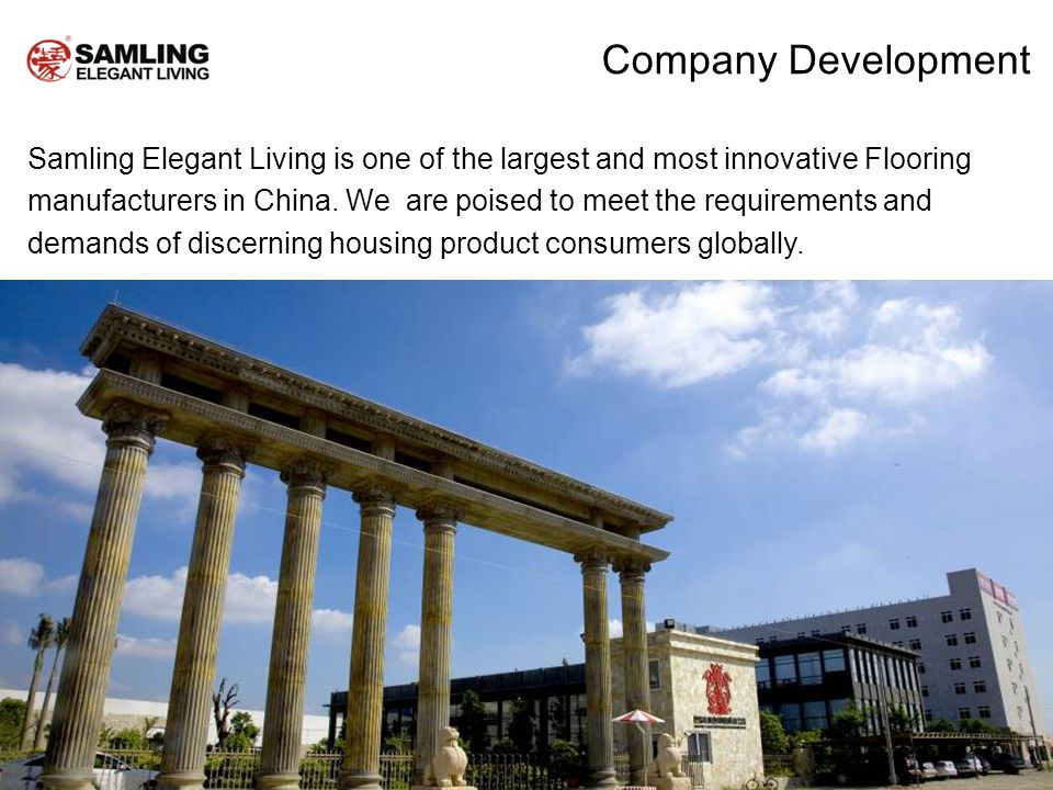 Samling Elegant Living is one of the largest and most innovative Flooring manufacturers in China.