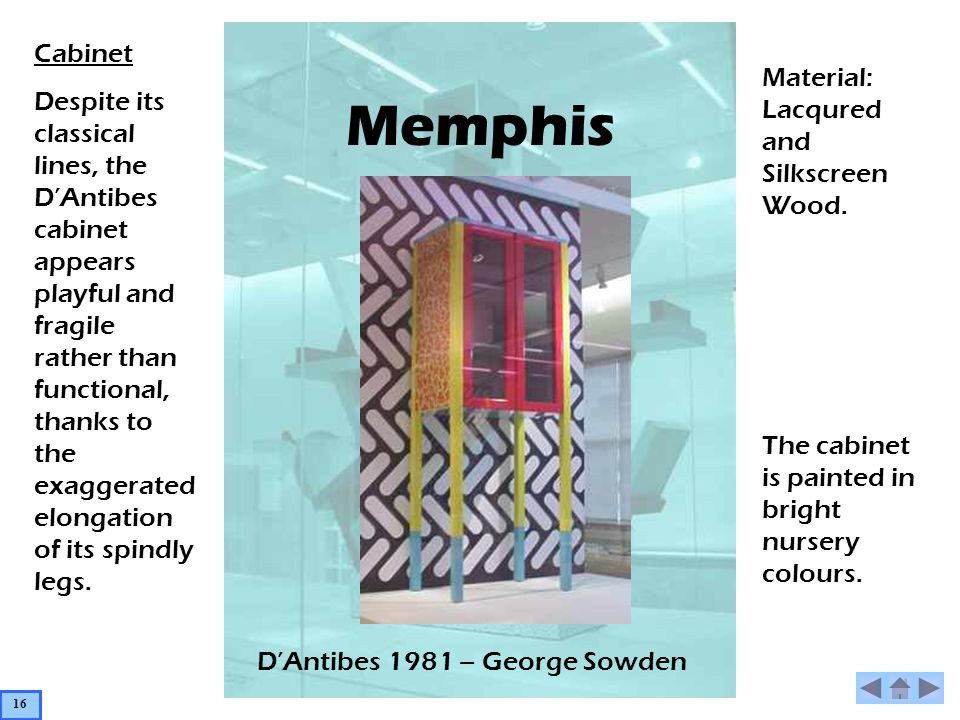Memphis DAntibes 1981 – George Sowden Cabinet Despite its classical lines, the DAntibes cabinet appears playful and fragile rather than functional, th