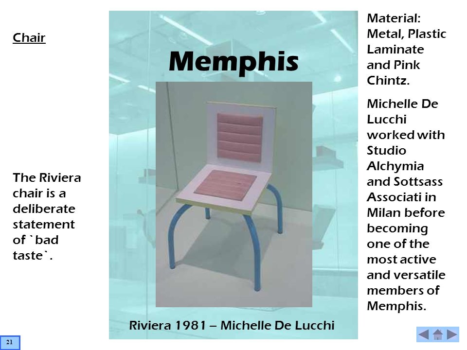 Memphis Riviera 1981 – Michelle De Lucchi Chair The Riviera chair is a deliberate statement of `bad taste`. Material: Metal, Plastic Laminate and Pink