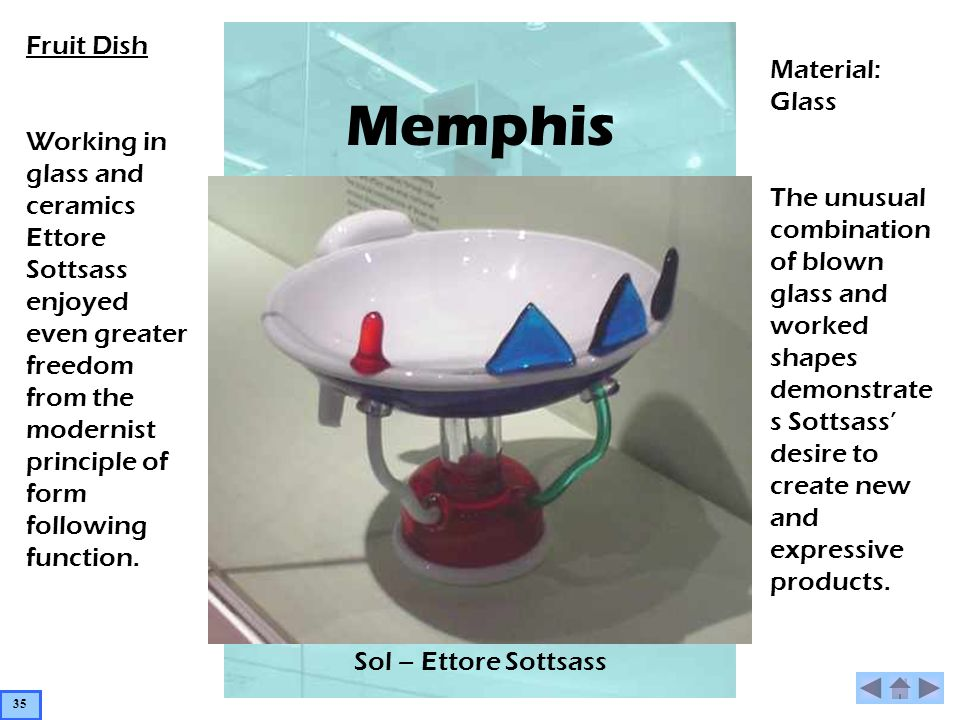Memphis Sol – Ettore Sottsass Fruit Dish Working in glass and ceramics Ettore Sottsass enjoyed even greater freedom from the modernist principle of fo