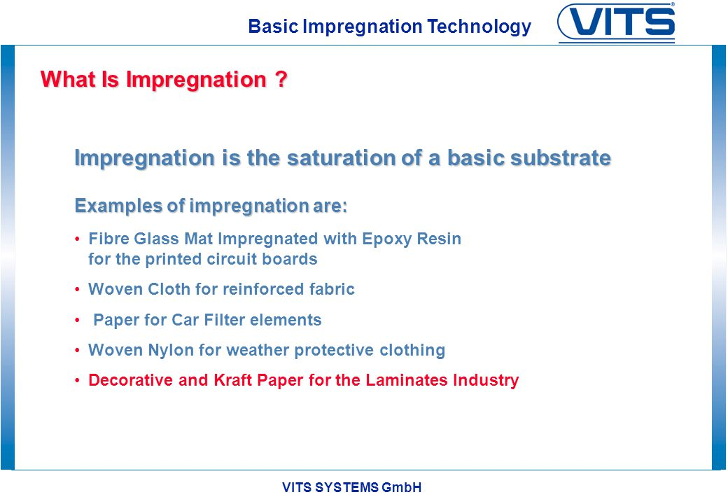 VITS SYSTEMS GmbH Basic Impregnation Technology Why Paper .