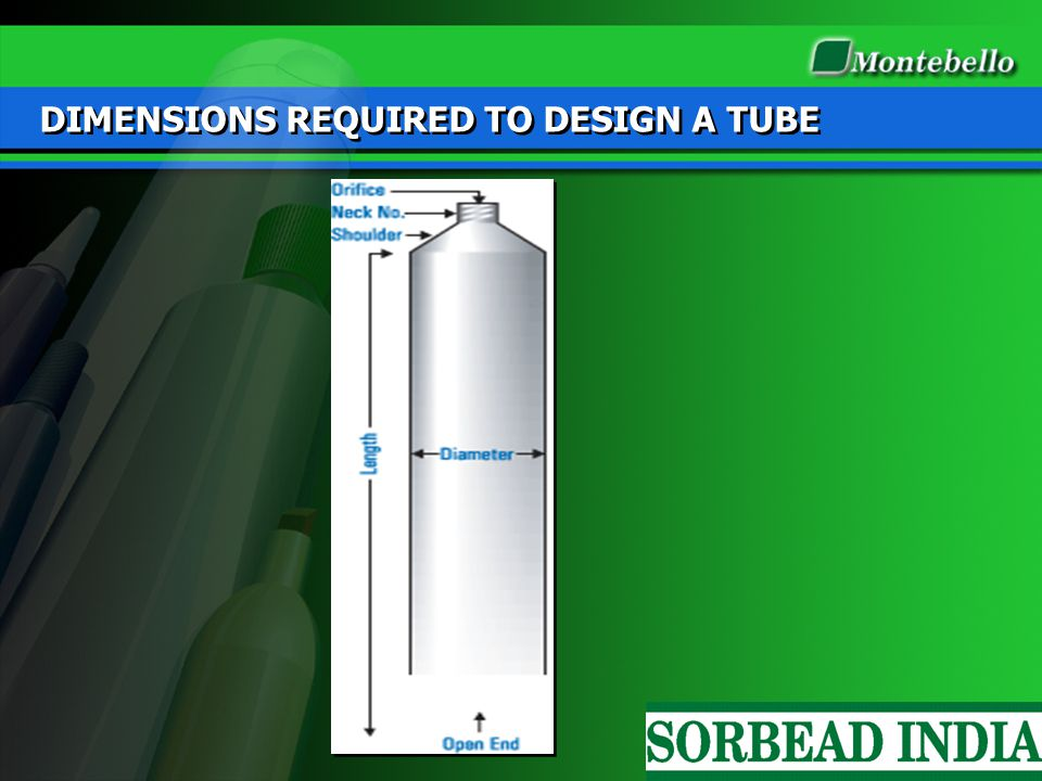 DIMENSIONS REQUIRED TO DESIGN A TUBE