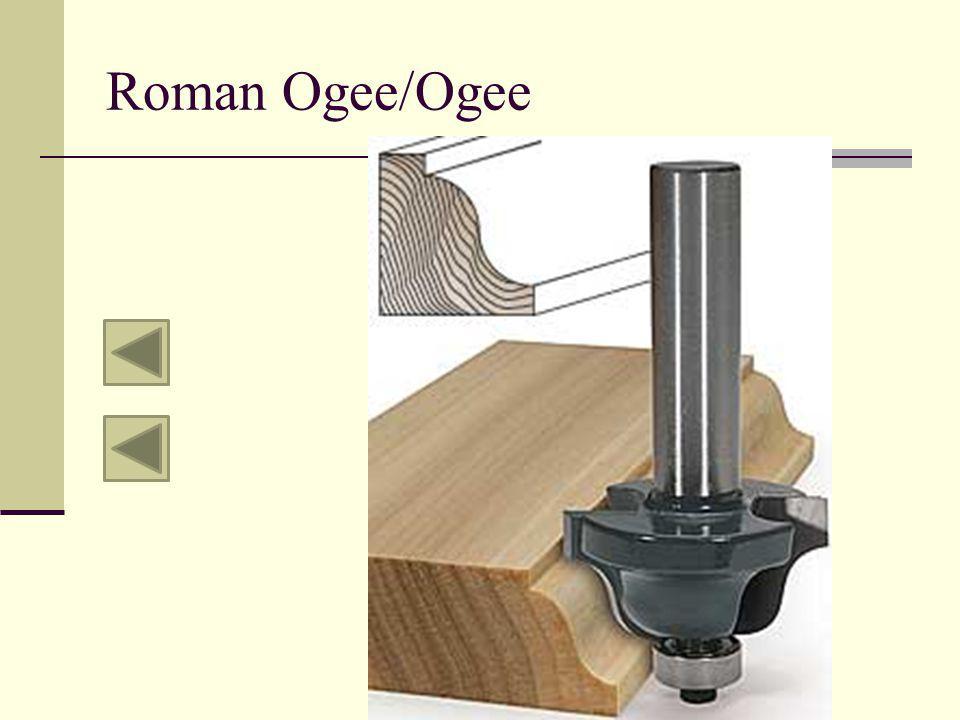 Roman Ogee/Ogee