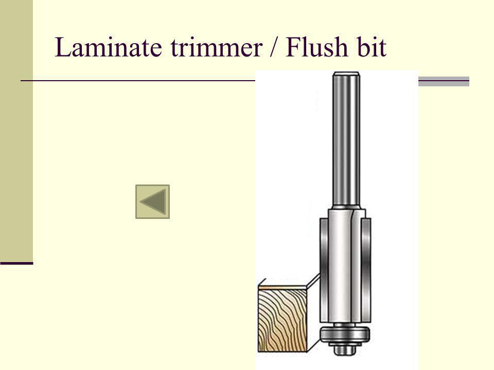Laminate trimmer / Flush bit