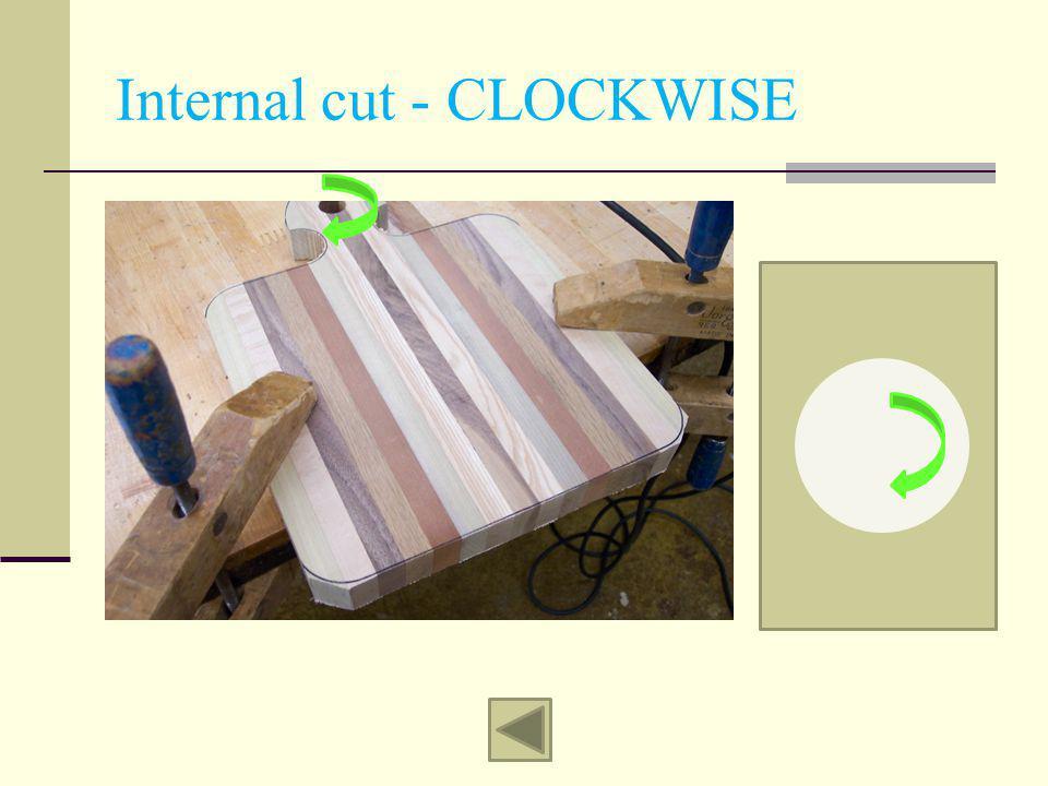 Internal cut - CLOCKWISE