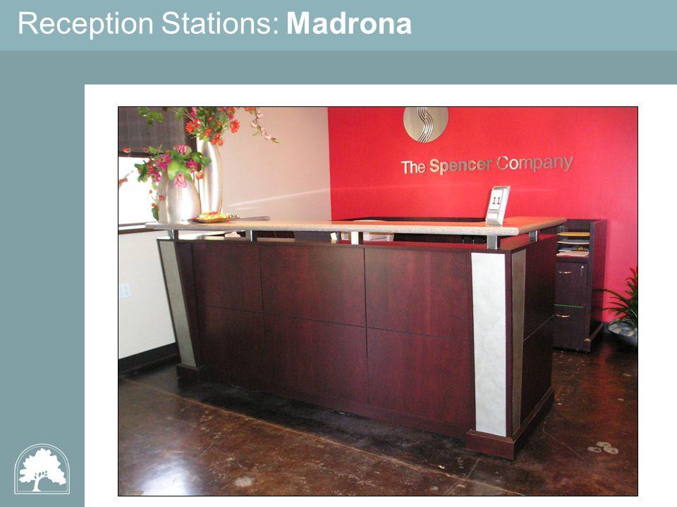 Reception Stations: Madrona