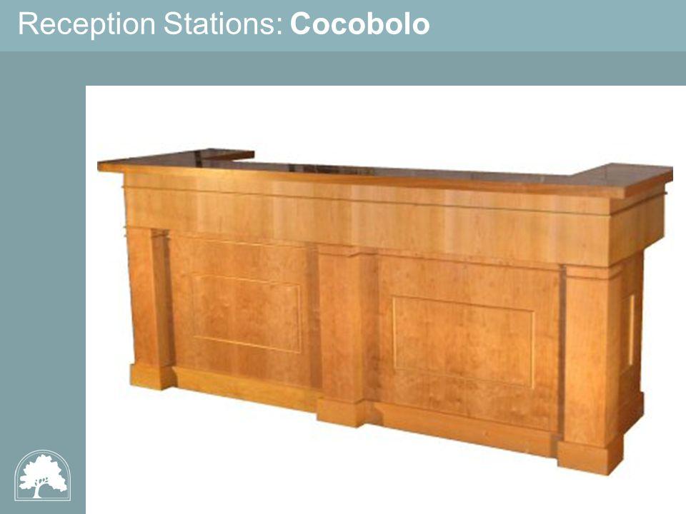 Reception Stations: Cocobolo