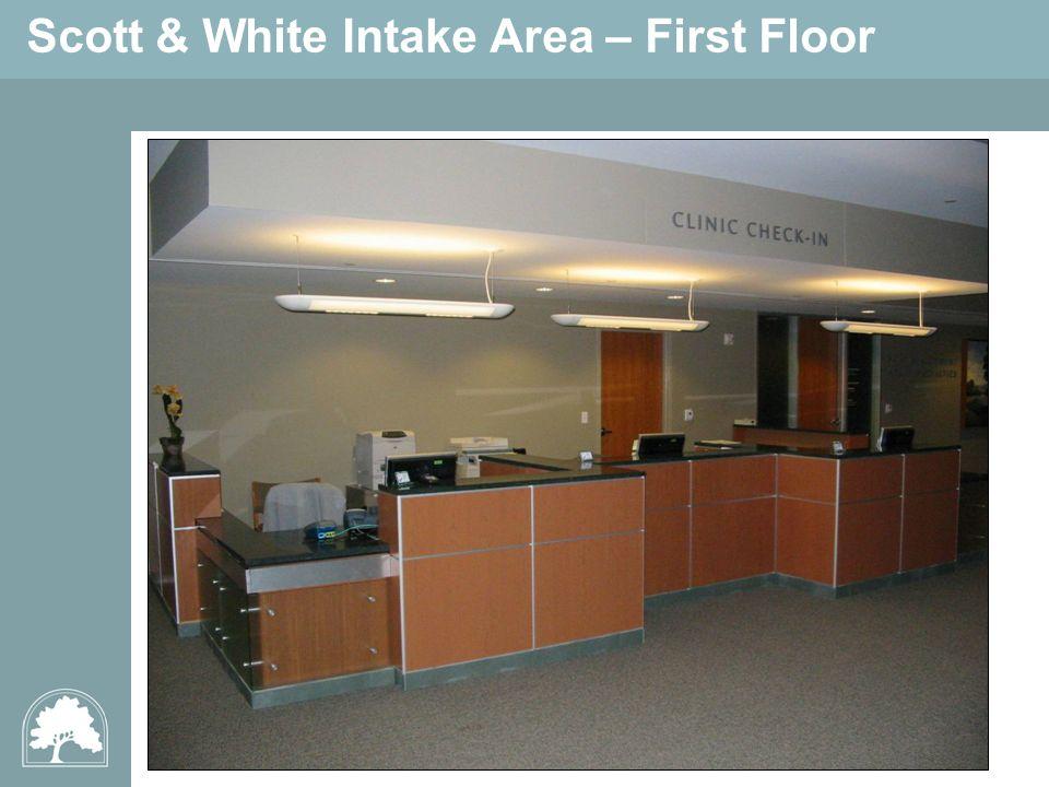 Scott & White Intake Area – First Floor