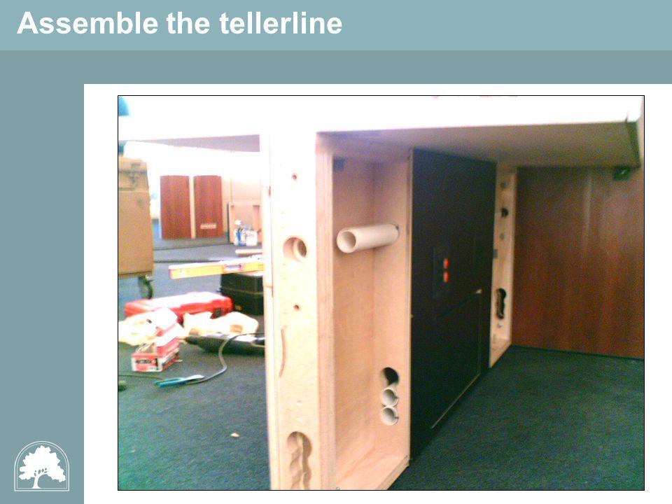 Assemble the tellerline