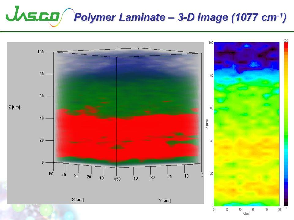 Polymer Laminate – 3-D Image (1077 cm -1 )