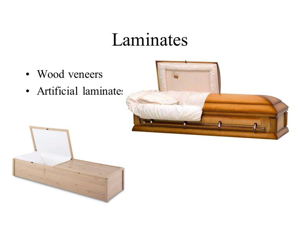Laminates Wood veneers Artificial laminates