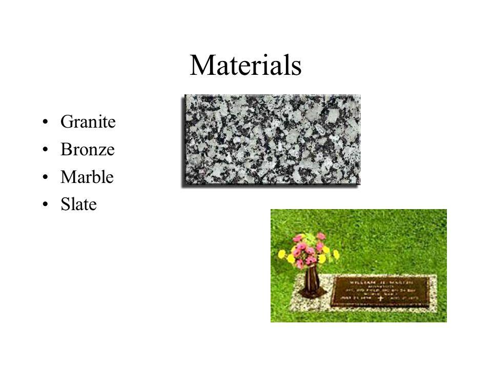 Materials Granite Bronze Marble Slate