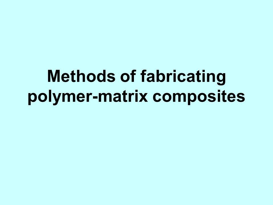 Methods of fabricating polymer-matrix composites