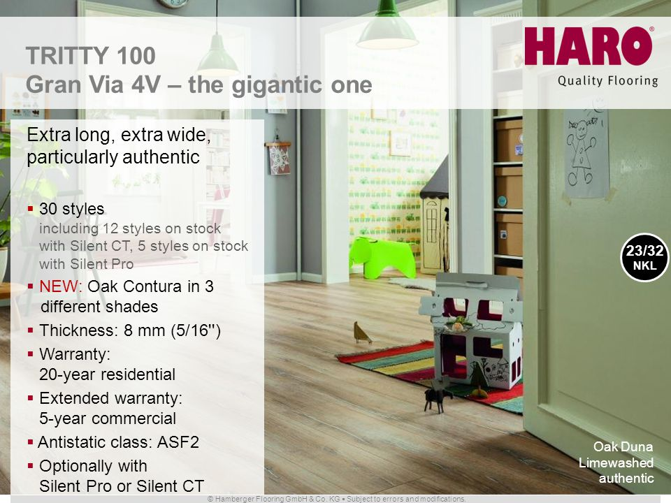 © Hamberger Flooring GmbH & Co. KG Subject to errors and modifications. TRITTY 100 Gran Via 4V – the gigantic one Extra long, extra wide, particularly