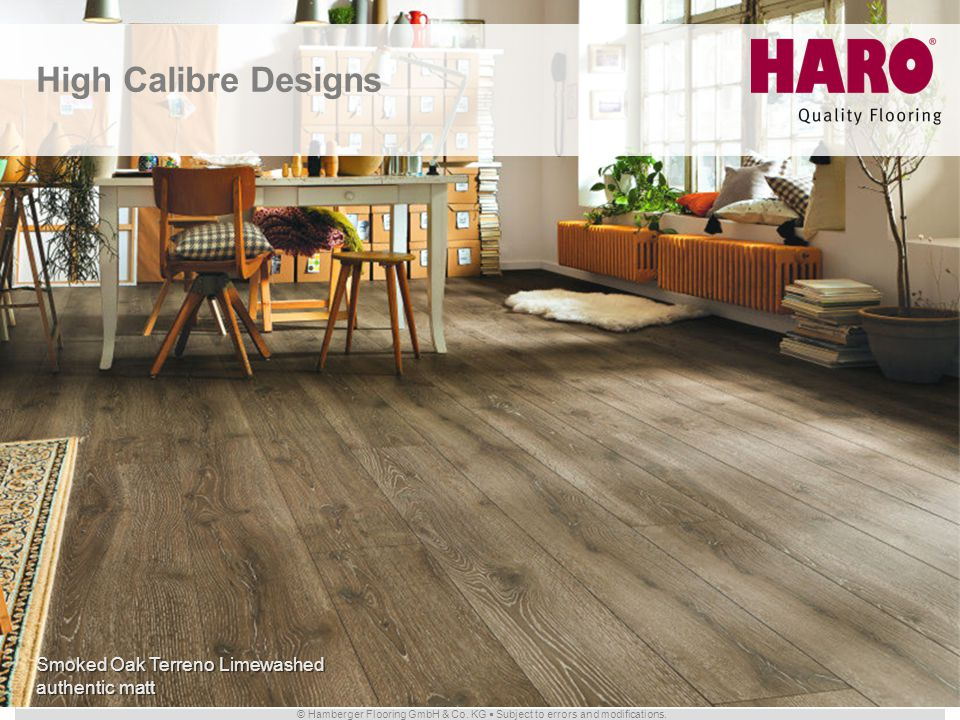 © Hamberger Flooring GmbH & Co. KG Subject to errors and modifications. Smoked Oak Terreno Limewashed authentic matt High Calibre Designs