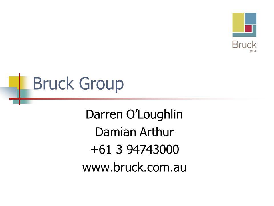 Bruck Group Darren OLoughlin Damian Arthur +61 3 94743000 www.bruck.com.au