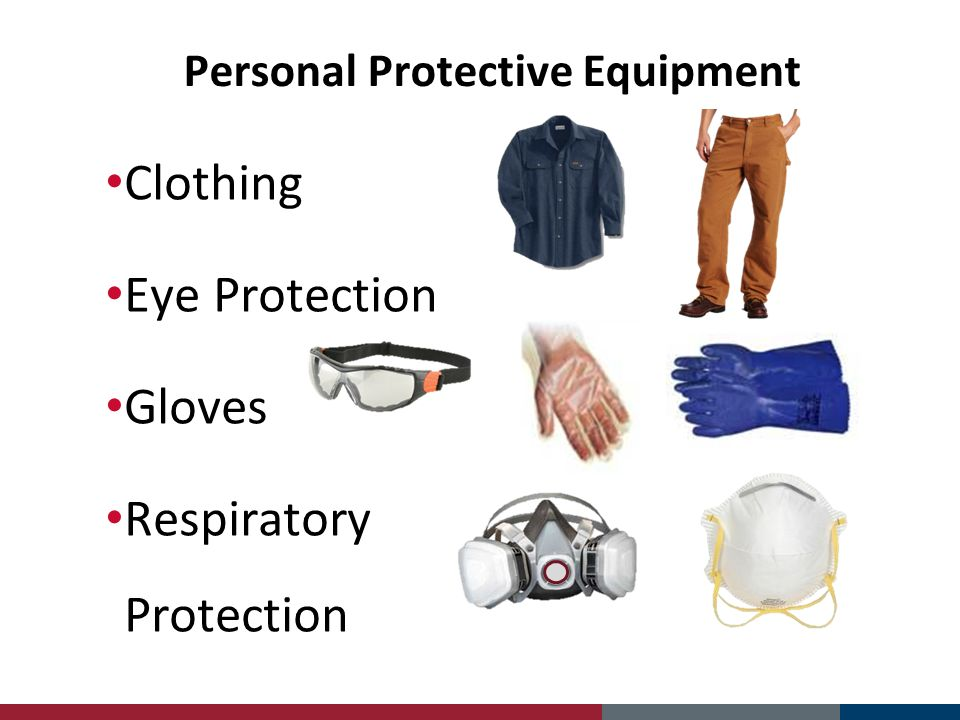 Personal Protective Equipment Clothing Eye Protection Gloves Respiratory Protection