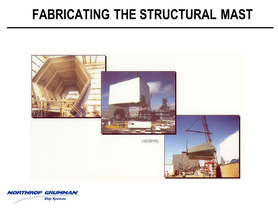 FABRICATING THE STRUCTURAL MAST