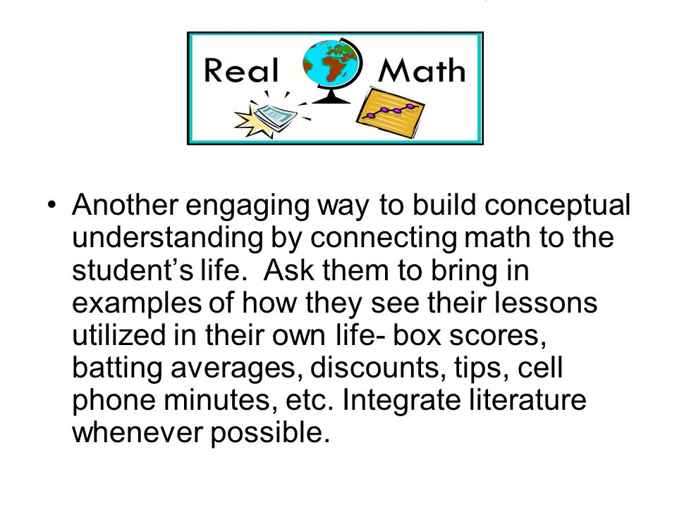 Another engaging way to build conceptual understanding by connecting math to the students life.