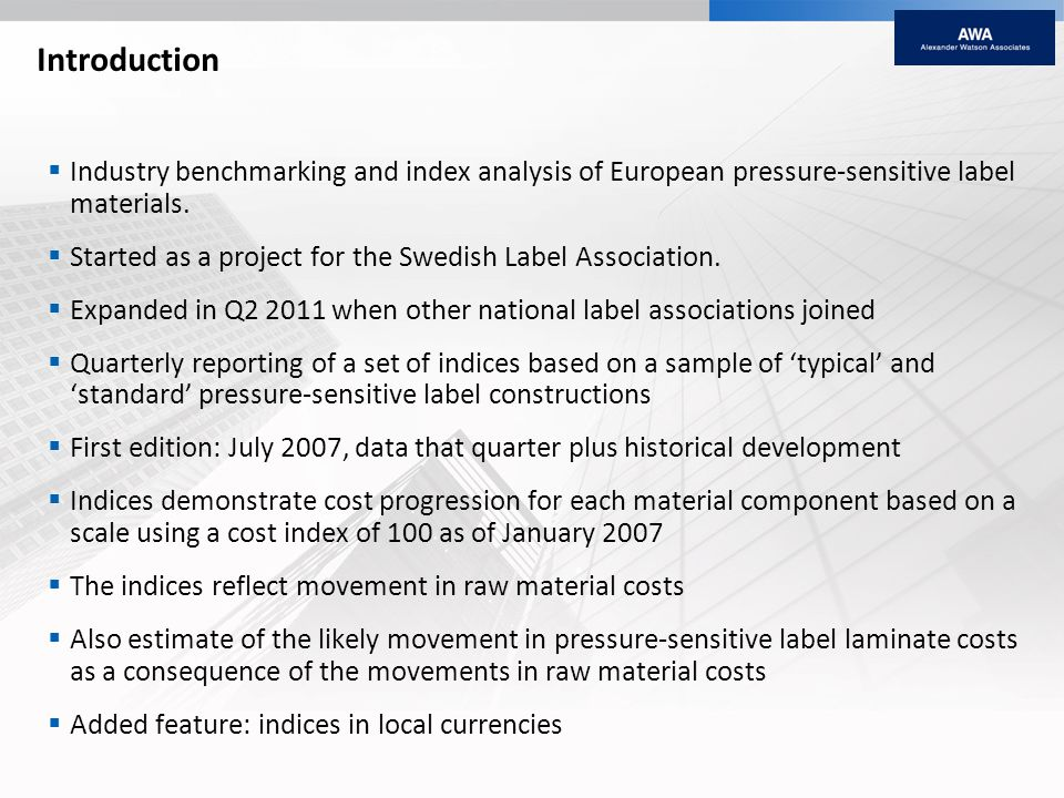 Introduction Industry benchmarking and index analysis of European pressure-sensitive label materials. Started as a project for the Swedish Label Assoc
