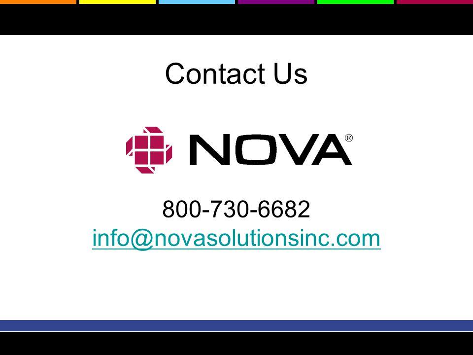 Contact Us 800-730-6682 info@novasolutionsinc.com info@novasolutionsinc.com
