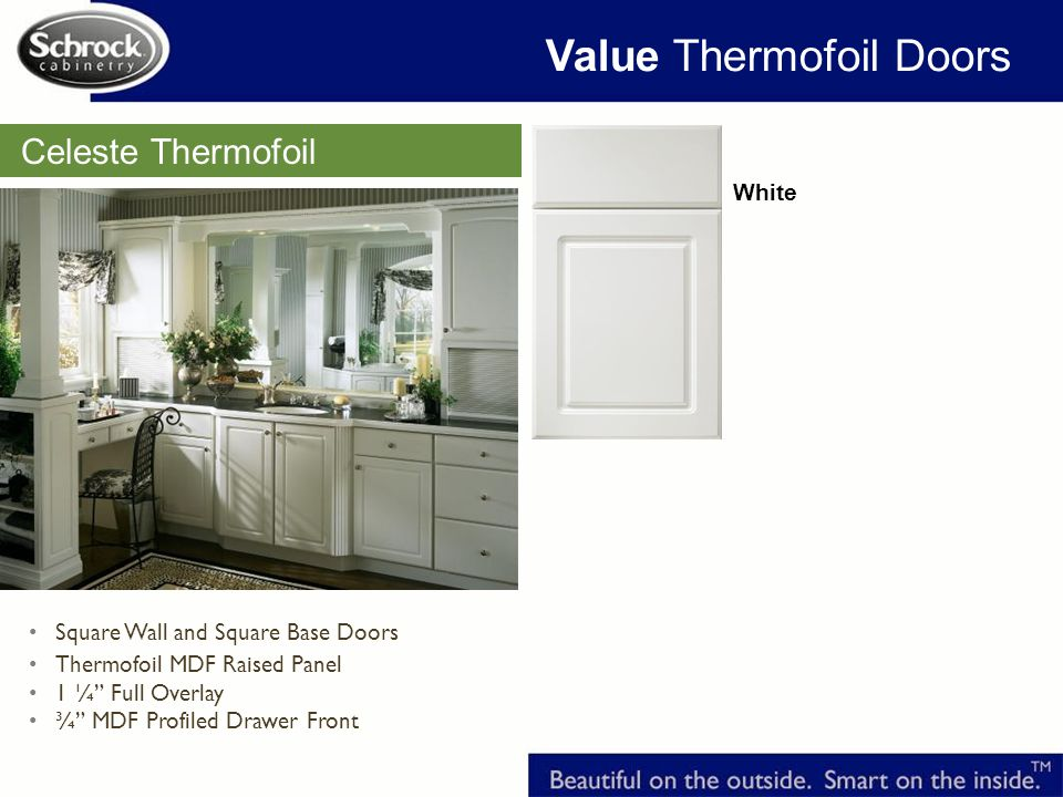 Celeste Thermofoil White Value Thermofoil Doors Square Wall and Square Base Doors Thermofoil MDF Raised Panel 1 ¼ Full Overlay ¾ MDF Profiled Drawer Front