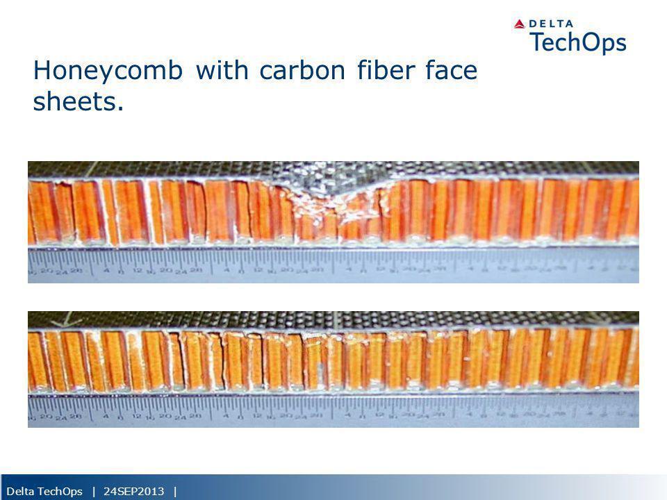 Delta TechOps | 24SEP2013 | Honeycomb with carbon fiber face sheets.