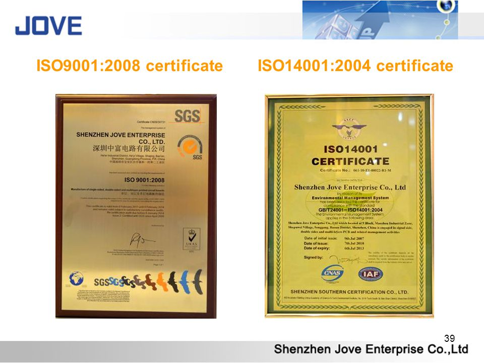 39 ISO9001:2008 certificate ISO14001:2004 certificate