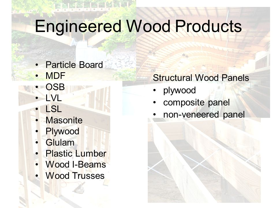 Engineered Wood Products Particle Board MDF OSB LVL LSL Masonite Plywood Glulam Plastic Lumber Wood I-Beams Wood Trusses Structural Wood Panels plywoo