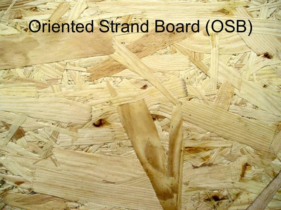 Oriented Strand Board (OSB)
