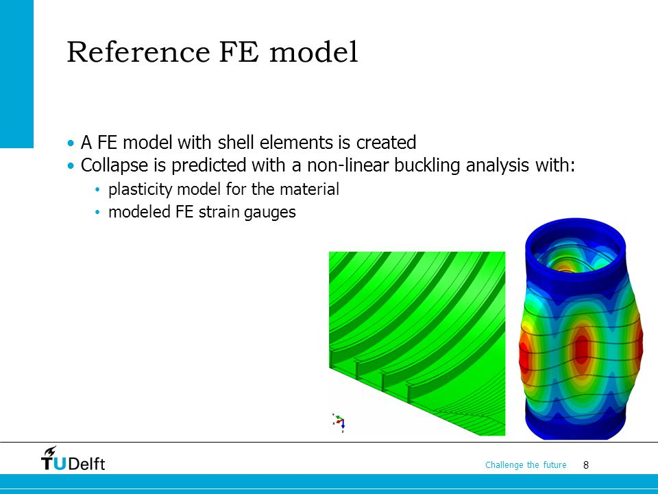 9 Challenge the future Reference FE model (cont.)