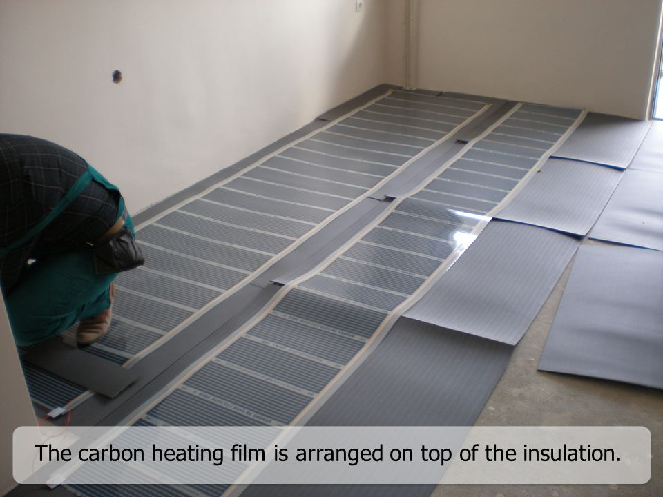 The carbon heating film is arranged on top of the insulation.