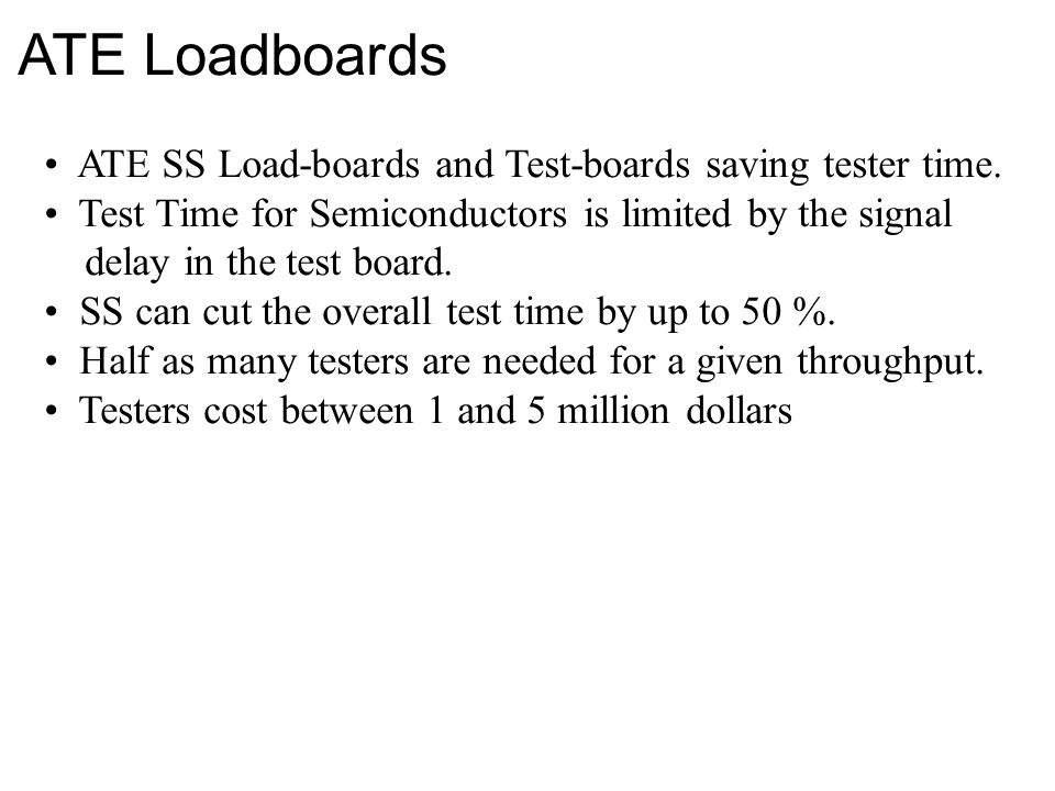 ATE Loadboards ATE SS Load-boards and Test-boards saving tester time.