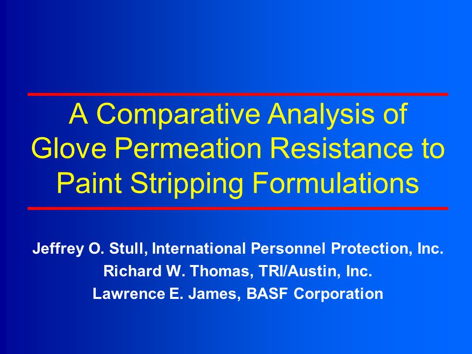 Scope a multiphase study was undertaken to evaluate how several types of gloves resist multi-chemical based paint stripping formulations