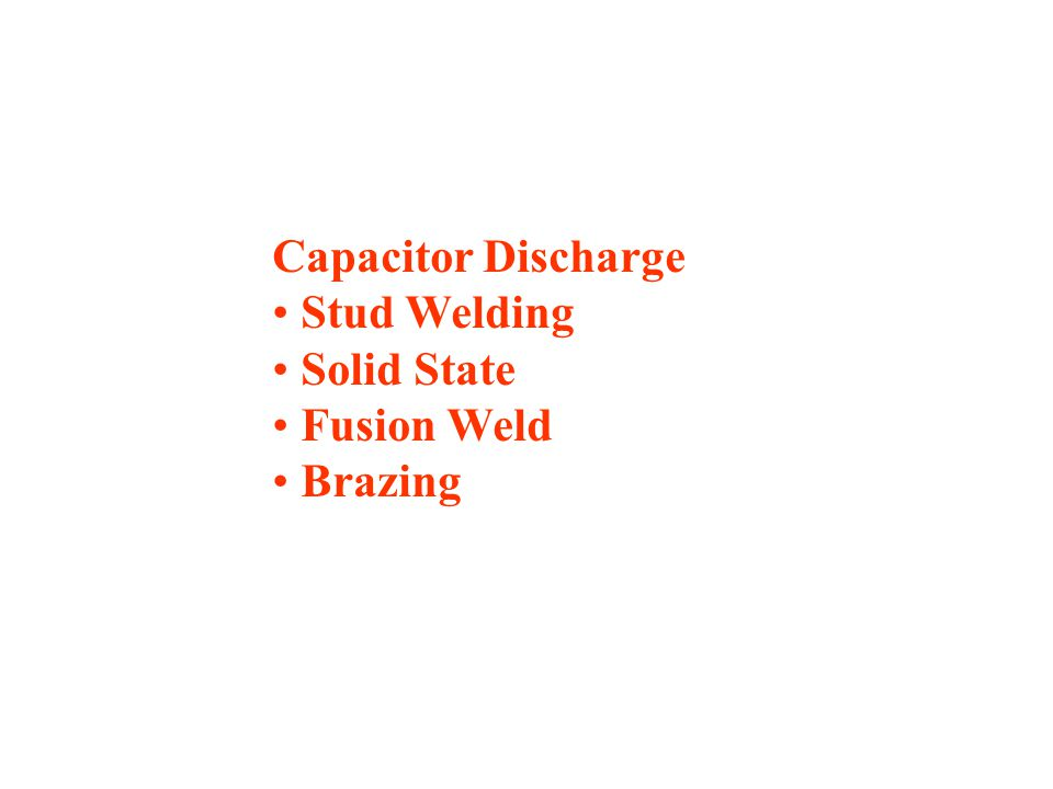 Capacitor Discharge Stud Welding Solid State Fusion Weld Brazing