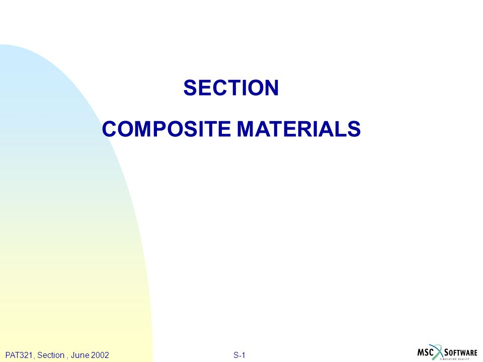 S-1PAT321, Section, June 2002 SECTION COMPOSITE MATERIALS