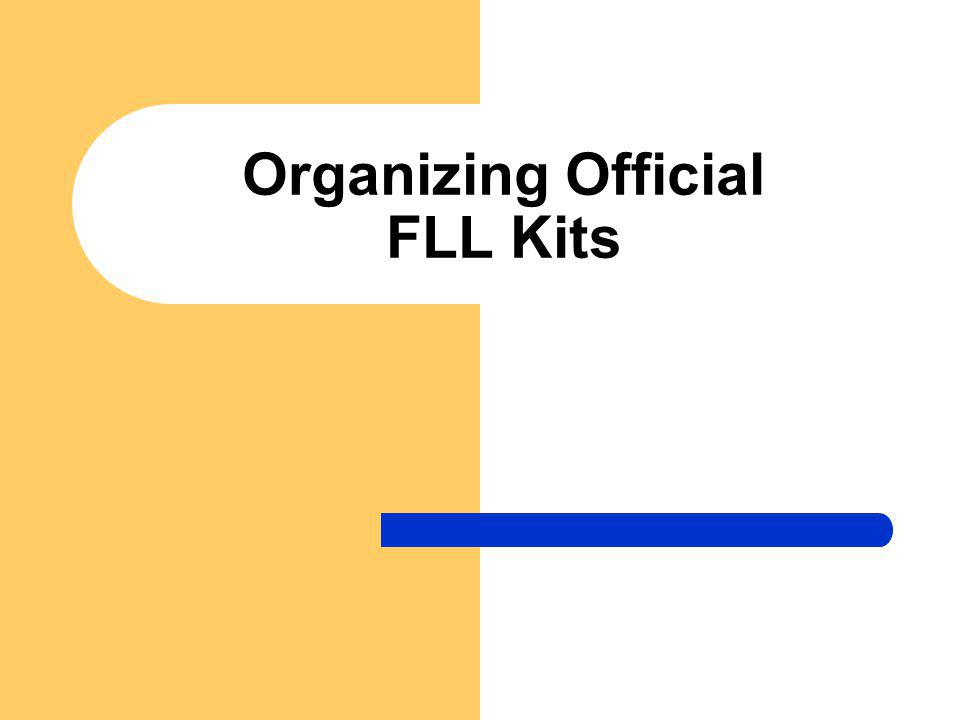 Purchase Your Kit When you buy the official FLL kit this is what it comes in; the gray 9797, and blue 9648 bins.