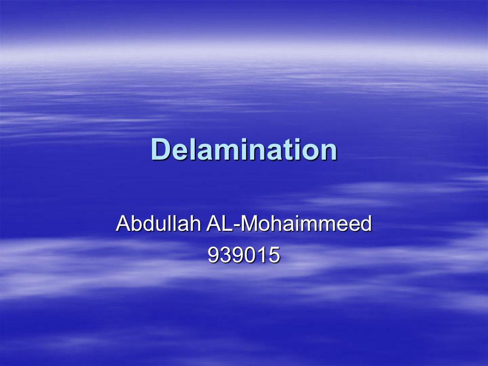 Delamination Abdullah AL-Mohaimmeed 939015