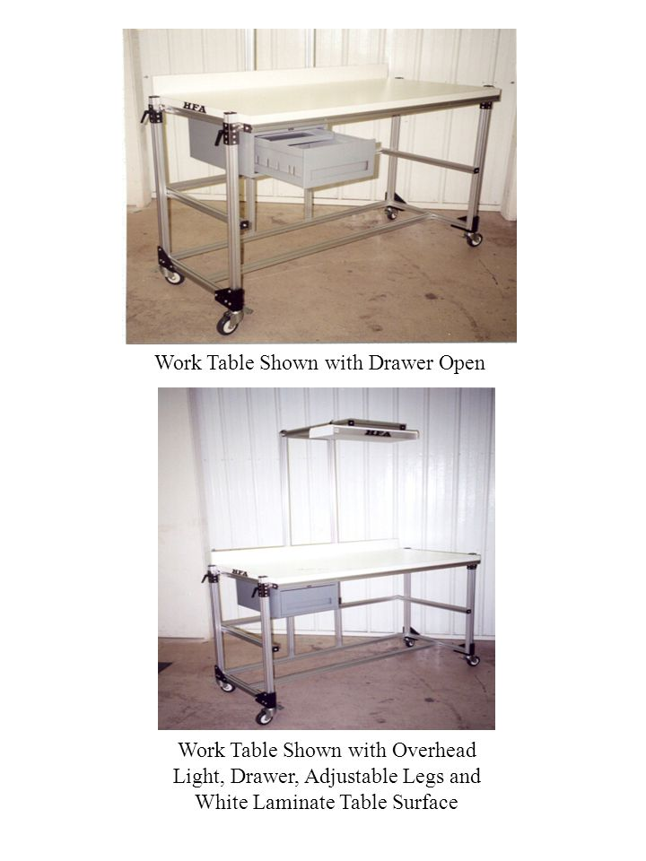 Work Table Shown with Drawer Open Work Table Shown with Overhead Light, Drawer, Adjustable Legs and White Laminate Table Surface