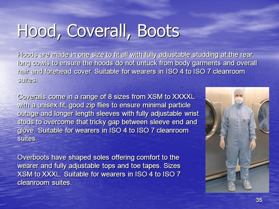 Hood, Coverall, Boots Hoods are made in one size to fit all with fully adjustable studding at the rear, long cowls to ensure the hoods do not untuck f