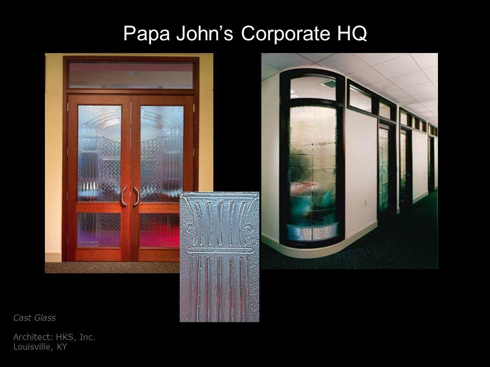 Papa Johns Corporate HQ Cast Glass Architect: HKS, Inc. Louisville, KY