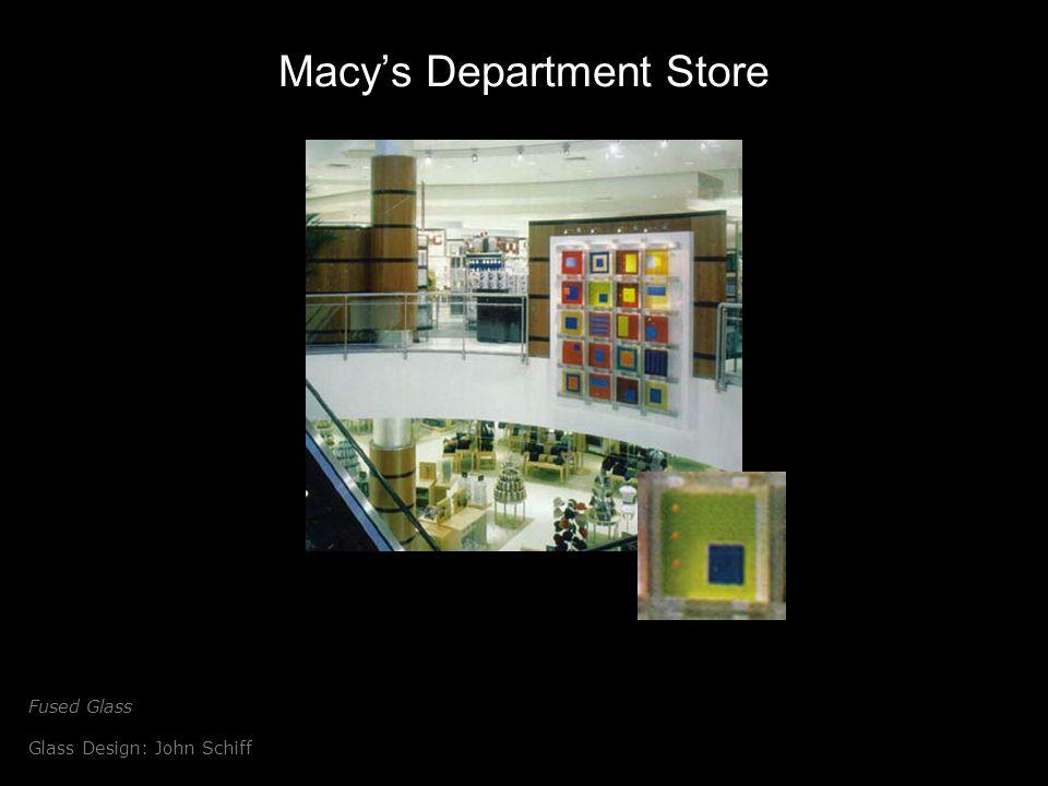 Macys Department Store Fused Glass Glass Design: John Schiff