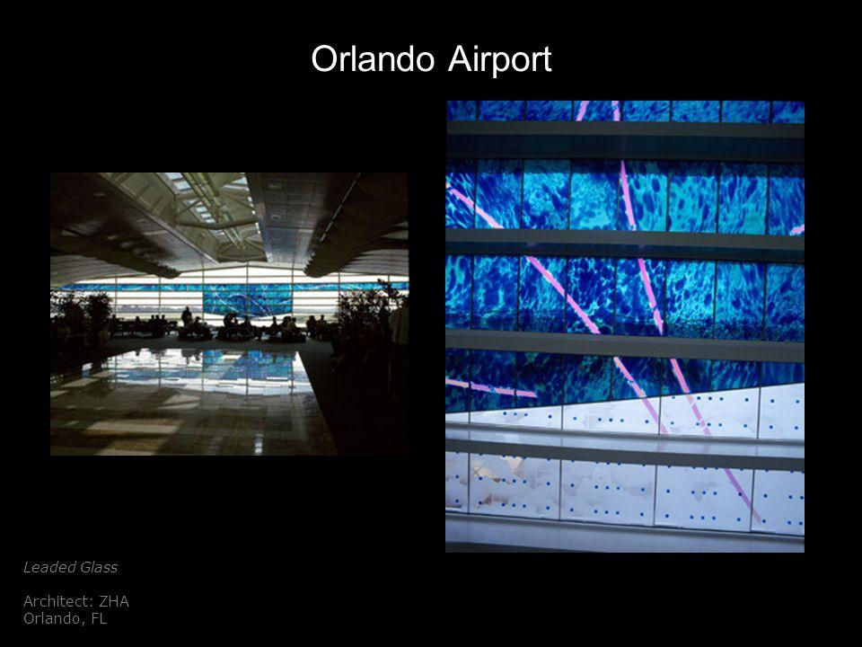 Orlando Airport Leaded Glass Architect: ZHA Orlando, FL