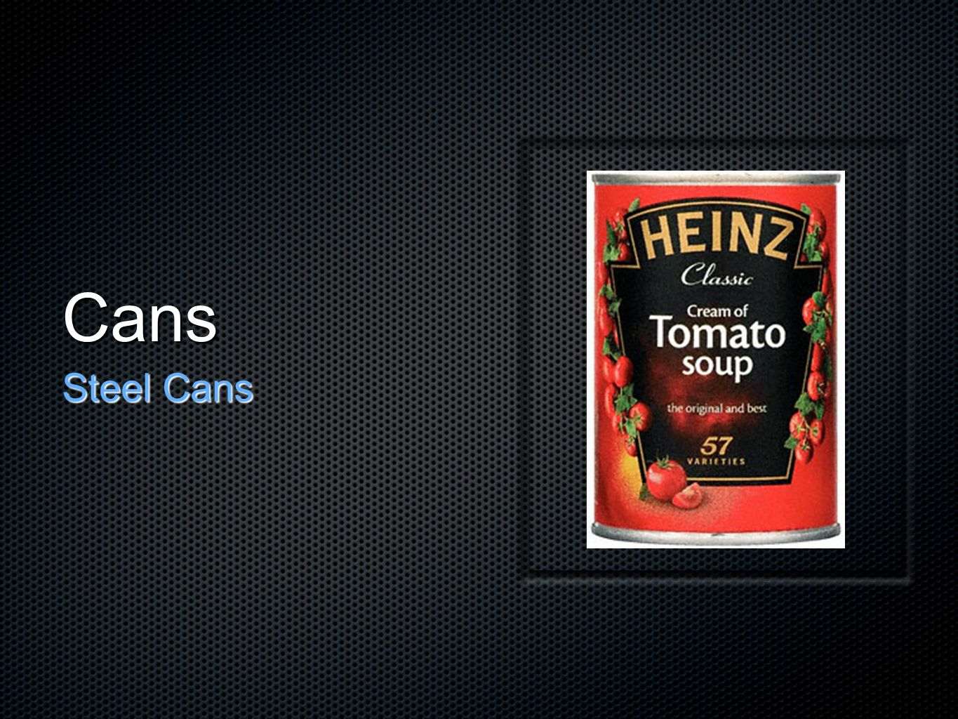 Cans Cans that have bulges or dents Air may have entered so there is a risk of microbial contamination Lacquer may be damaged & food may have reacted with the metal Canned food do not have a use-by date as they are required only on foods with a shelf life less than 2 years Canned food do not have a use-by date as they are only required on foods that have a shelf life of less than 2 years